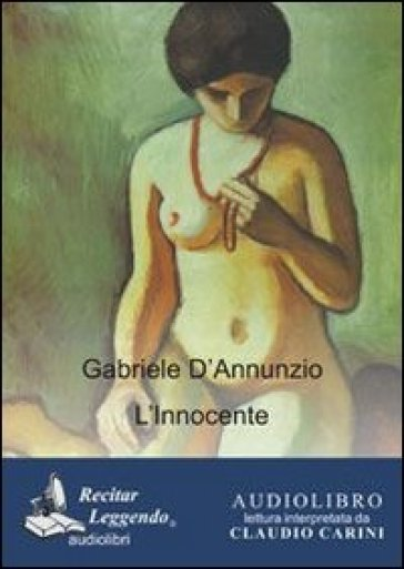 L'Innocente. Audiolibro. CD Audio formato MP3. Ediz. integrale