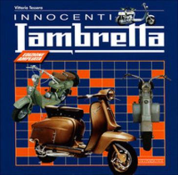 Innocenti Lambretta - Vittorio Tessera | Rochesterscifianimecon.com