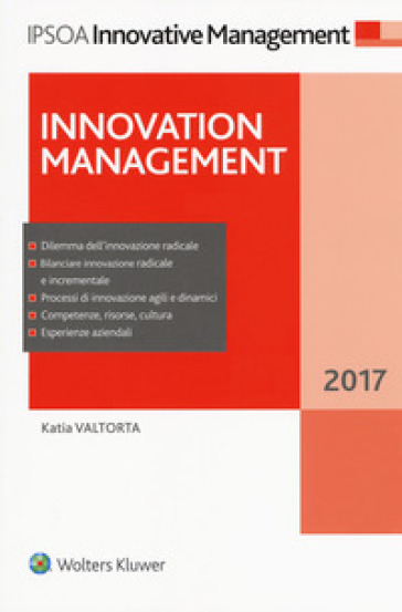 Innovation management (2017). Con Contenuto digitale (fornito elettronicamente) - Katia Valtorta |