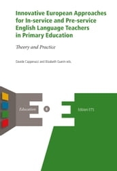Innovative European Approaches for In-service and Pre-service English Language Teachers in Primary Education