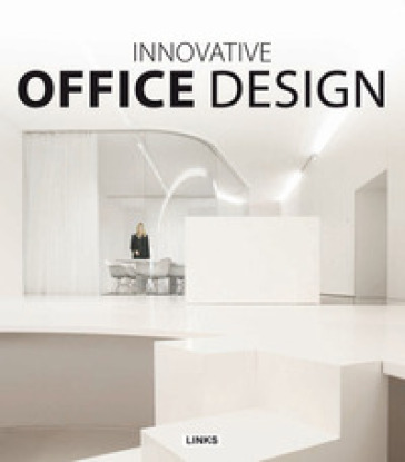 Innovative office design