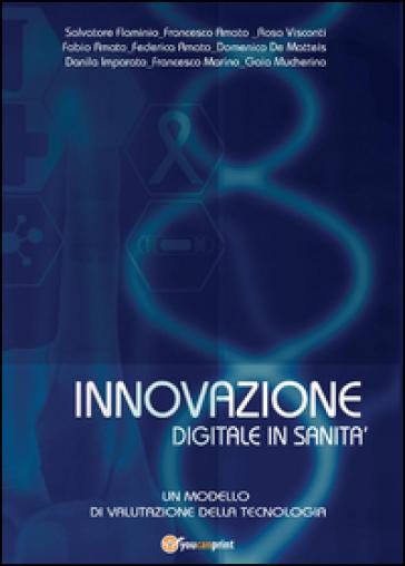 Innovazione digitale in sanità - Salvatore Flaminio pdf epub