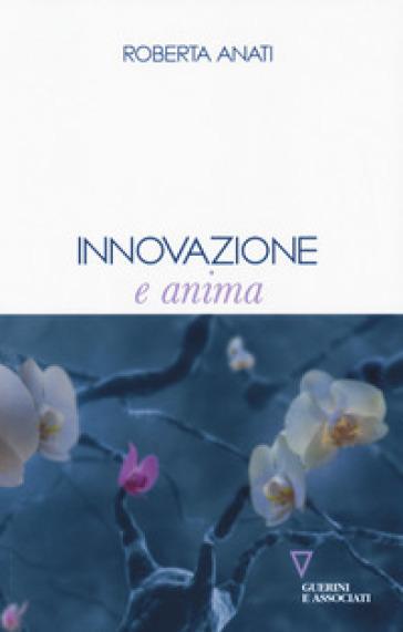 Innovazione e anima - Roberta Anati | Kritjur.org
