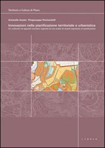 Innovazioni nella pianificazione territoriale e urbanistica. Con DVD - Antonello Azzato |