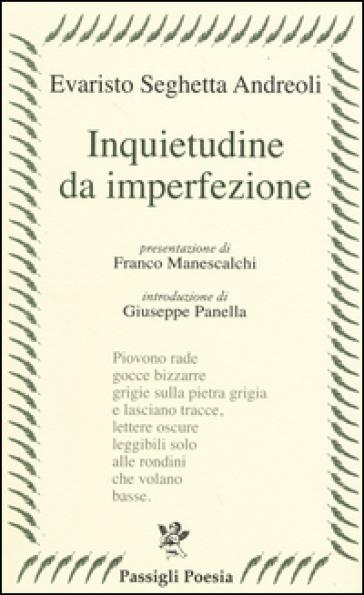 Inquietudine da imperfezione - Evaristo Seghetta Andreoli | Kritjur.org