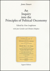 Inquiry into the principles of political oeconomy (An) (2 vol.)