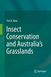 Insect Conservation and Australia s Grasslands