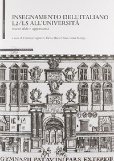 Insegnamento dell'italiano L2-LS all'università. Nuove sfide e opportunità - C. Capuzzo |