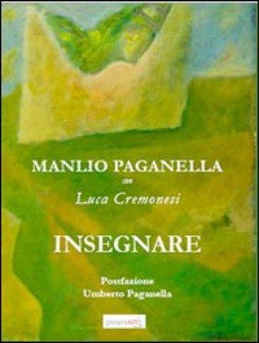 Insegnare - Manlio Paganella |