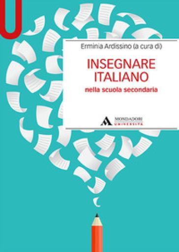 Insegnare italiano nella scuola secondaria - E. Ardissino pdf epub