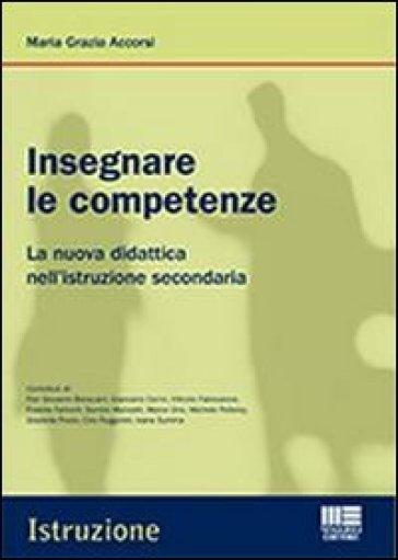 Insegnare le competenze - Maria Grazia Accorsi | Rochesterscifianimecon.com