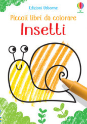 Insetti. Piccoli libri da colorare. Ediz. illustrata