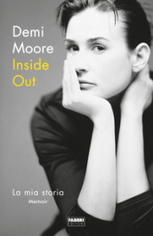 Inside out. La mia storia