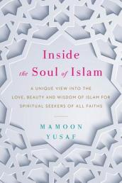 Inside the Soul of Islam