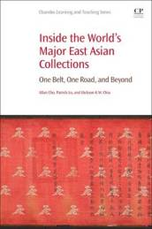 Inside the Worlds Major East Asian Collections