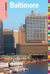 Insiders  Guide® to Baltimore