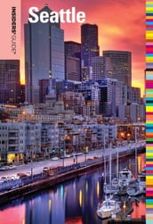 Insiders  Guide® to Seattle
