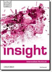 Insight. Intermediate. Workbook. Con espansione online. Per le Scuole superiori