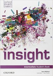 Insight. Intermediate. Student's book-Workbook. Con e-book. Con espansione online. Per le Scuole superiori
