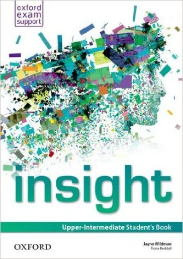 Insight. Upper-intermediate. Student's book. Per le Scuole superiori. Con espansione online