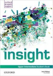 Insight. Upper-intermediate. Student's book. Con espansione online. Per le Scuole superiori