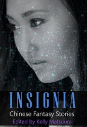 Insignia: Chinese Fantasy Stories