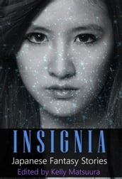 Insignia: Japanese Fantasy Stories