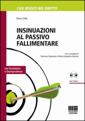 Insinuazioni al passivo fallimentare. Con CD-ROM - Bruno Cirillo  