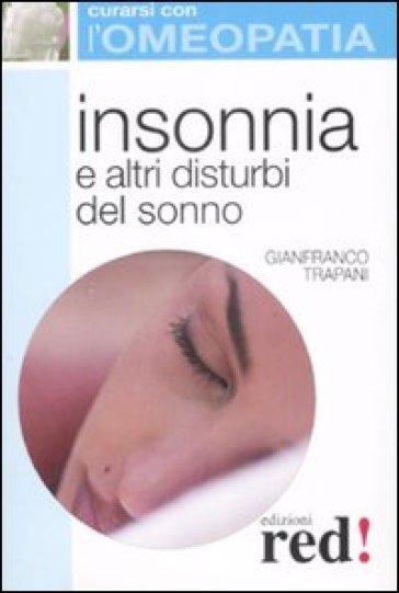 Insonnia e altri disturbi del sonno - Gianfranco Trapani  