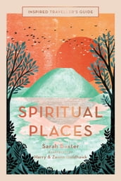 Inspired Traveller s Guide Spiritual Places