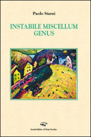 Instabile miscellum genus - Paolo Starni   Kritjur.org