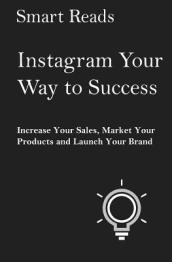 Instagram Your Way to Success