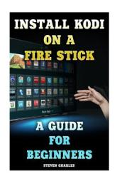 Install Kodi on a Fire Stick