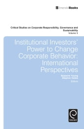 Institutional Investors  Power to Change Corporate Behavior