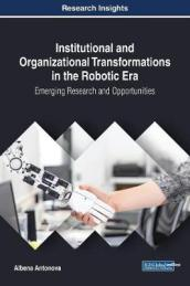 Institutional and Organizational Transformations in the Robotic Era