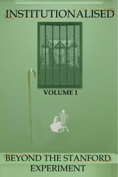 Institutionalised - Volume 1