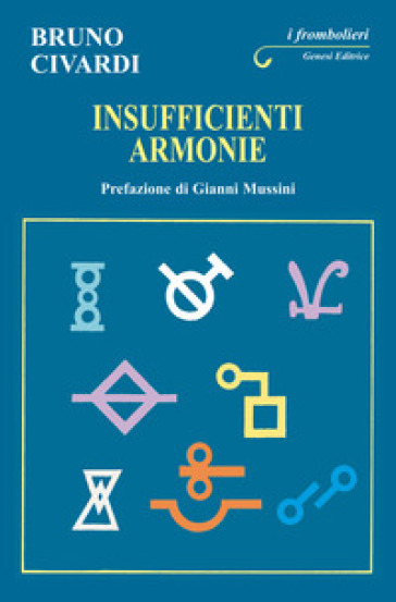 Insufficienti armonie - Bruno Civardi   Kritjur.org