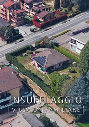 Insufflaggio villa unifamiliare - Giovanni Sardella |