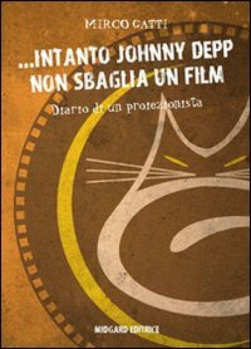 ... Intanto Johnny Depp non sbaglia un film - Mirco Gatti | Kritjur.org
