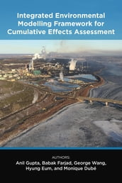 Integrated Environmental Modelling Framework for Cumulative Effects Assessment