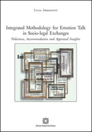 Integrated methodology for emotion talk in socio-legal exchanges