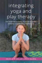 Integrating Yoga and Play Therapy