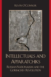 Intellectuals and Apparatchiks