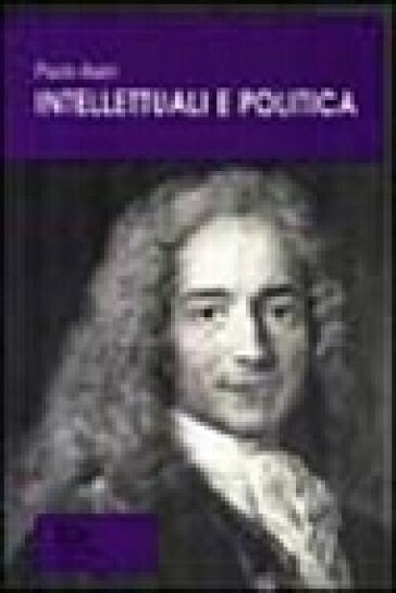 Intellettuali e politica - Paolo Alatri |