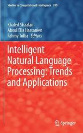 Intelligent Natural Language Processing: Trends and Applications