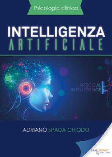 Intelligenza artificiale - Adriano Spada Chiodo |