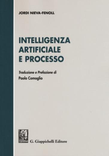 Intelligenza artificiale e processo - Jordi Nieva-Fenoll |