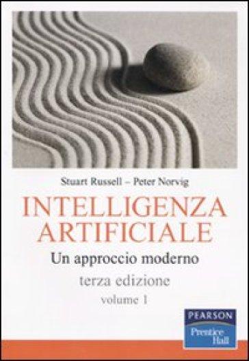Intelligenza artificiale. Un approccio moderno. 1. - Stuart J. Russell   Ericsfund.org