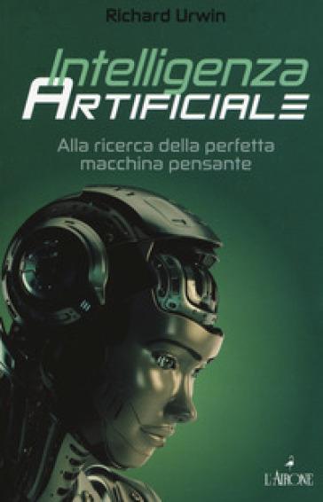 Intelligenza artificiale - Richard Urwin | Ericsfund.org