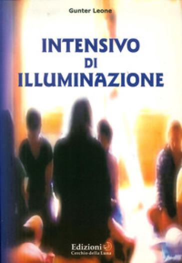 Intensivo di illuminazione - Gunter Hari Leone | Rochesterscifianimecon.com